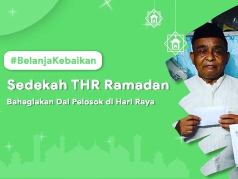 #BelanjaKebaikan Untuk Dai dan Guru Ngaji Pelosok Nusantara Dengan Dukung Program Lentera Dakwah